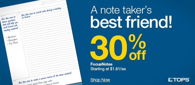 30% off innovative TOPS FocusNotes<sup>�</sup> + deals on binders, notecards, planners & more